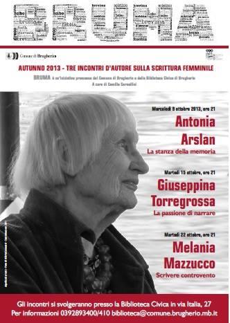 Antonia Arslan, Melania Mazzucco, Giuseppina Torregrossa ...